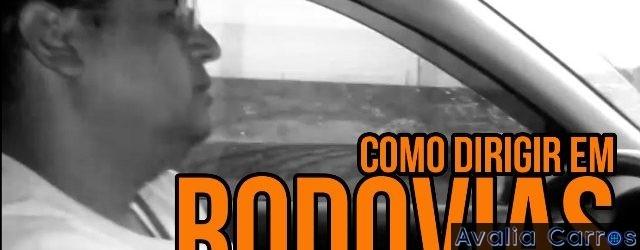 Eder Matias apresenta dicas de como dirigir em rodovias